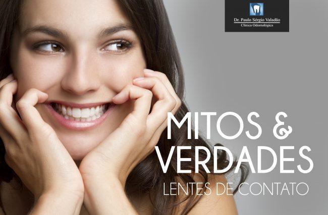 Mitos e verdades sobre as Lentes de Contato Dental