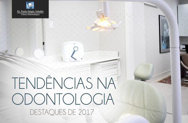 Tendências na Odontologia em 2017