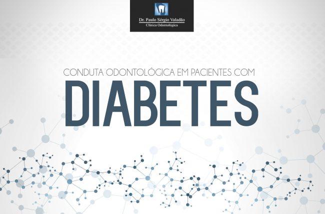 Conduta Odontológica em Pacientes com Diabetes
