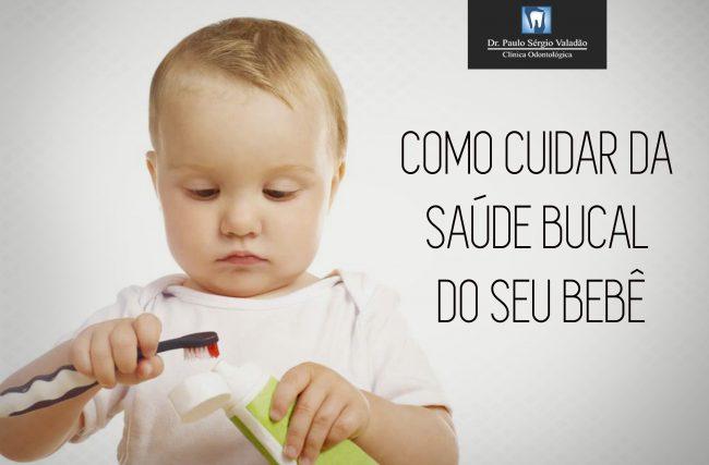 Saiba como cuidar da saúde bucal do seu bebê